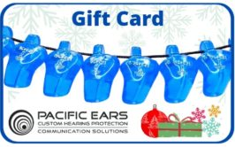 gift card pacific ears earplugs